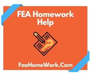 FEA Homework Help